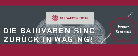 Anzeige Baiuvarenmuseum