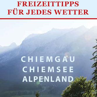 Titel Freizeittipps Chiemgau-Chiemsee-Alpenland