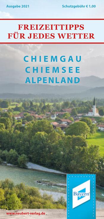 Titel Freizeittipps für jedes Wetter Chiemgau-Chiemsee-Alpenland