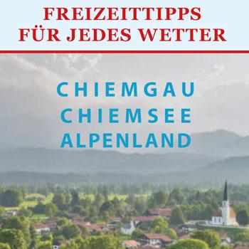 Titel Freizeittipps Chiemgau Chiemsee Alpenland